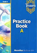 Treasures Grade 6 Approaching Practice Book A