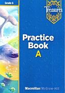Treasures Grade 6 Approaching Practice Book A