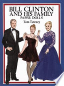 Bill Clinton and His Family Paper Dolls