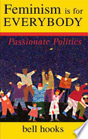 Feminism is for everybody : passionate politics book cover
