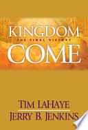 """Kingdom Come: The Final Victory"" by Tim LaHaye, Jerry B. Jenkins"