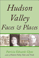Hudson Valley Faces and Places