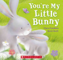 You re My Little Bunny