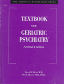 The American Psychiatric Press Textbook of Geriatric Psychiatry