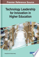 Technology Leadership for Innovation in Higher Education