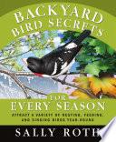 Backyard Bird Secrets for Every Season