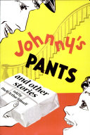 Johnny's Pants and Other Stories
