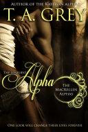 The Loneliest Alpha(FREE) Book#1 (The MacKellen Alphas)