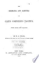 The Germania and Agricola of Caius Cornelius Tacitus