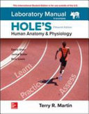 Laboratory Manual for Hole's Human Anatomy and Physiology