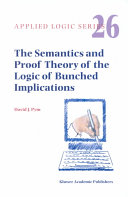 The Semantics and Proof Theory of the Logic of Bunched Implications