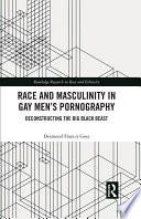 Race and Masculinity in Gay Men   s Pornography