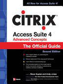 CITRIX ACCESS SUITE 4 ADVANCED CONCEPTS  THE OFFICIAL GUIDE  2 E Book