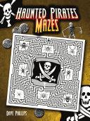 Haunted Pirates Mazes