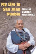 My Life in San Juan Pueblo Book