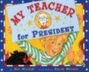 Pdf My Teacher for President