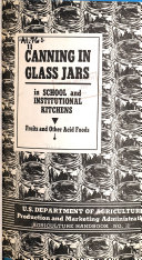 Canning in Glass Jars in School and Institutional Kitchens