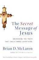 The Secret Message of Jesus