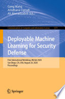 Deployable Machine Learning For Security Defense Book PDF
