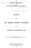 Report from the Mersey Inquiry Committee to the Meeting at Cheltenham  1856  Reprinted from the Reports and Proceedings of the Association