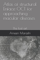 Atlas of Structural Enface OCT for Approaching Macular Diseases