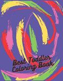 Best Toddler Coloring Book Book PDF