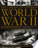 """The Library of Congress World War II Companion"" by David M. Kennedy"