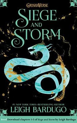 Book cover of 'Siege and Storm: Chapters 1-5' by Leigh Bardugo