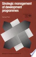 Strategic Management of Development Programmes