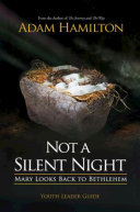 Not a Silent Night Youth Leader Guide Book