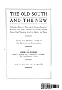 THE OLD SOUTH AND THE NEW from the EARLIEST DAYS to the JAMESTOWN EXPOSITION