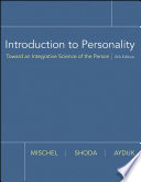 """Introduction to Personality: Toward an Integrative Science of the Person"" by Walter Mischel, Yuichi Shoda, Ozlem Ayduk"