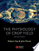 The Physiology of Crop Yield