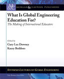 What Is Global Engineering Education For