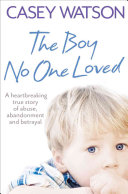 The Boy No One Loved Book
