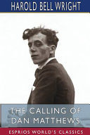 The Calling Of Dan Matthews Esprios Classics