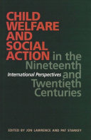 Child Welfare and Social Action from the Nineteenth Century to the Present [Pdf/ePub] eBook