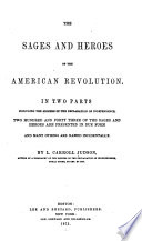 The Sages and Heroes of the American Revolution Book PDF