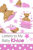 Letters to My Baby Khloe