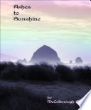 Ashes To Sunshine Book PDF