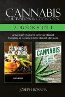 Cannabis Cultivation   Cookbook   2 Books in 1