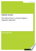 The African Theory of Aryan Origin. A Linguistic Approach
