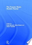 The Popular Music Studies Reader Book PDF