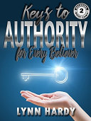 Keys to Authority for Every Believer Book