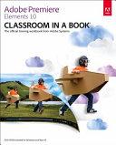 Pdf Adobe Premiere Elements 10 Classroom in a Book