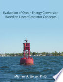 Evaluation of Ocean Energy Conversion Based on Linear Generator Concepts
