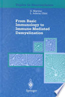 From Basic Immunology to Immune Mediated Demyelination