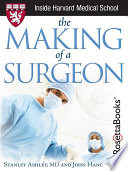 The Making of a Surgeon (Harvard Medical School Guide)