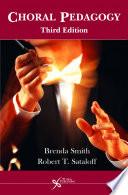 Choral Pedagogy  Third Edition