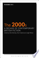 2000s The A Decade Of Contemporary British Fiction